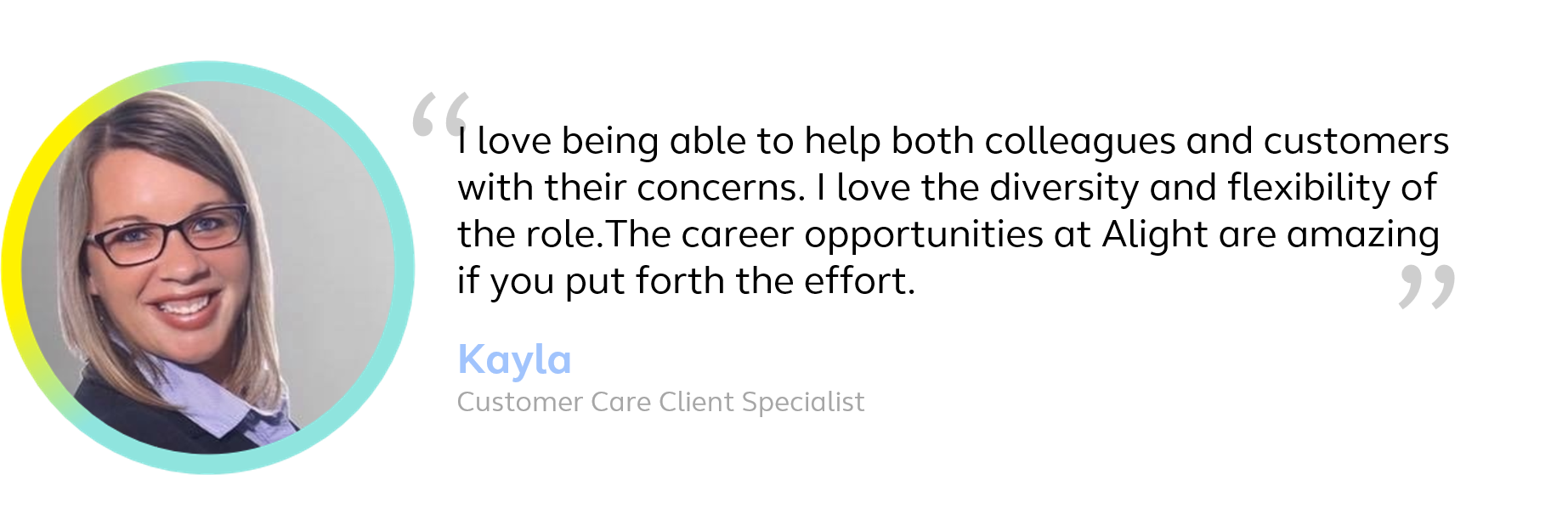 Customer Care colleague testimonial