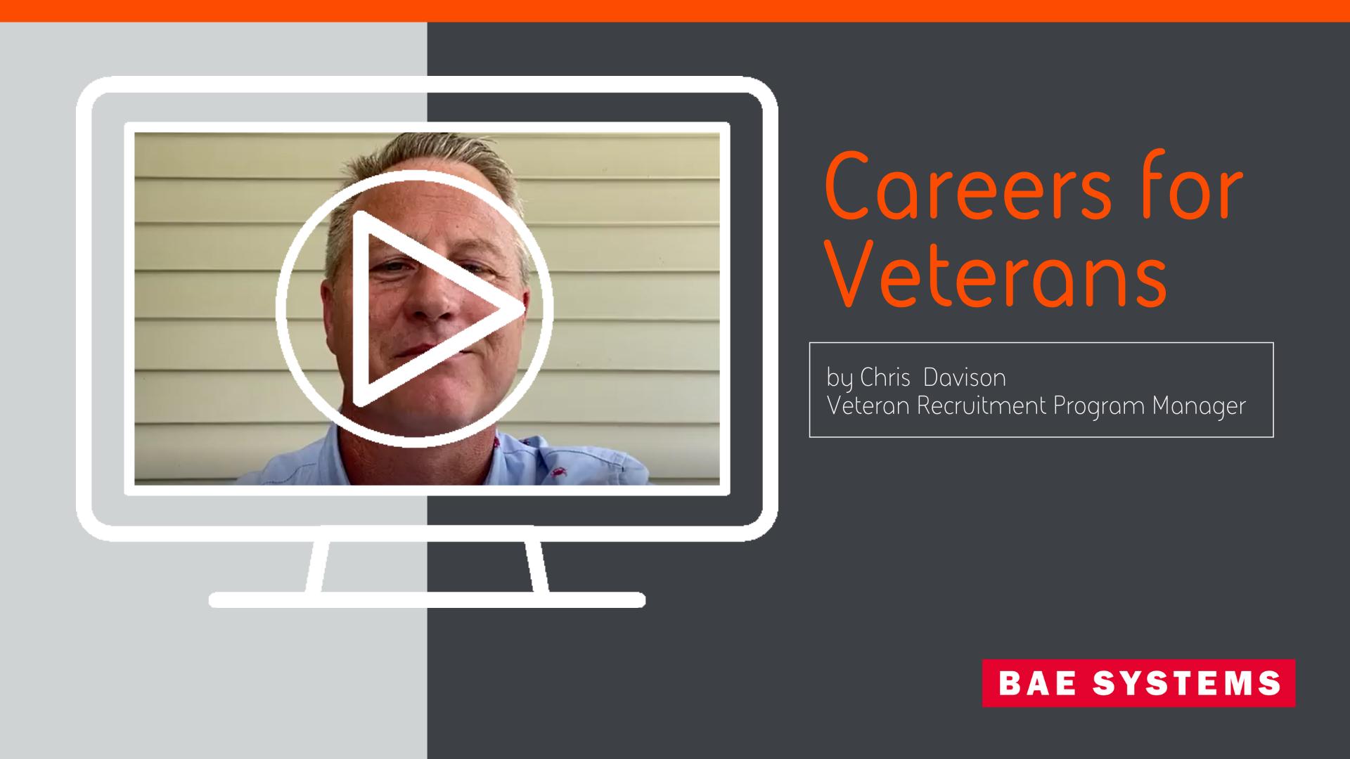 Careers for Veterans by Chris Davison, Veteran Recruitment Program Manager