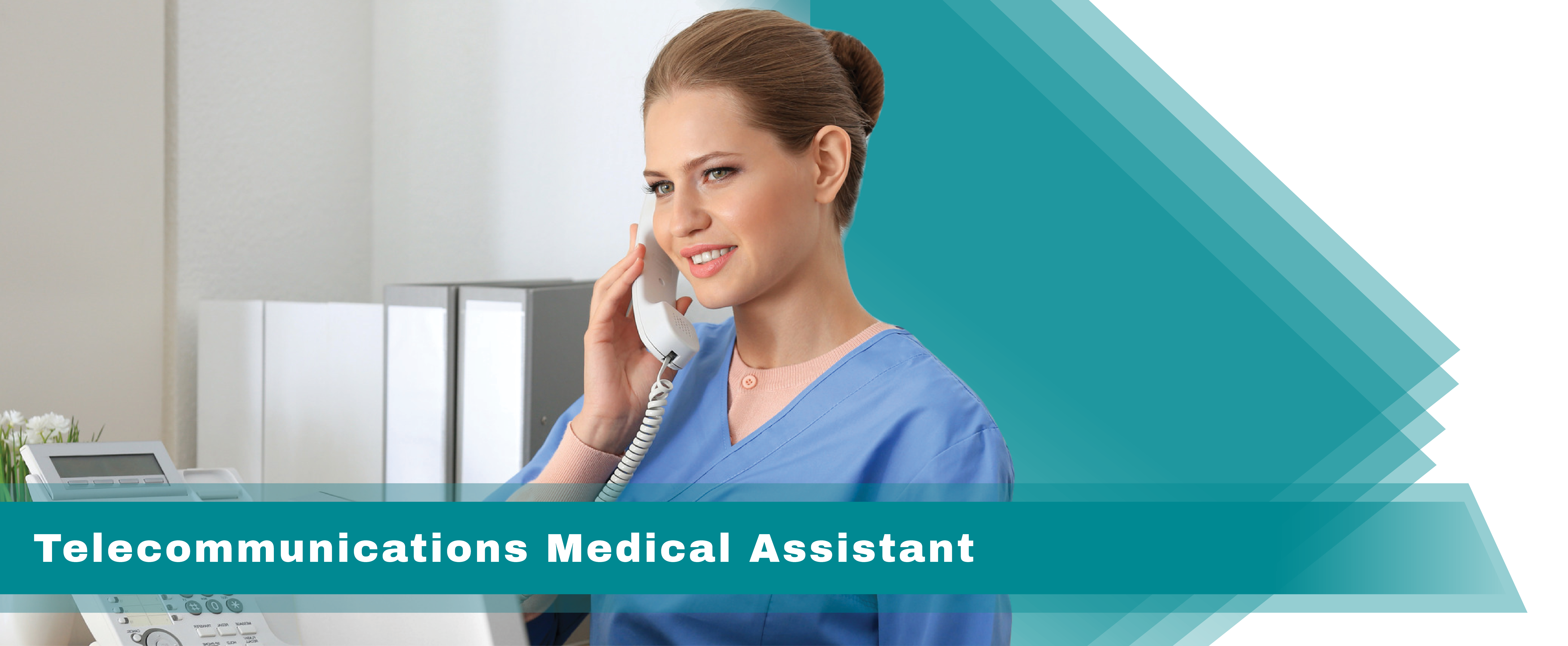 Telecommunications Medical Assistant