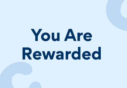 """A banner image stating """"You Are Rewarded"""""""