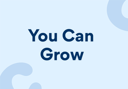 """A banner image stating """"You Can Grow"""""""