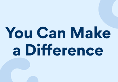 """A banner image stating """"You Can Make a Difference"""""""