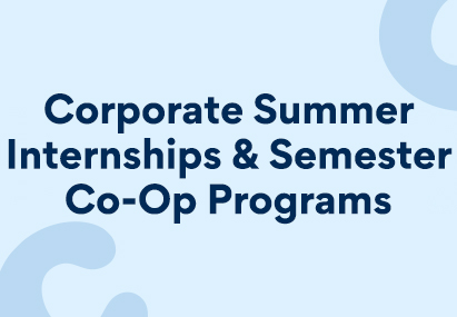 "A banner image stating ""Corporate Summer Internships & Semester Co-Op Programs"""