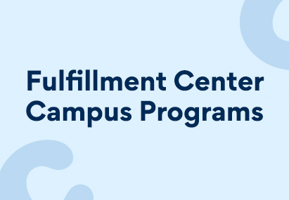 """A banner image stating """"Fulfillment Center Campus Programs"""""""