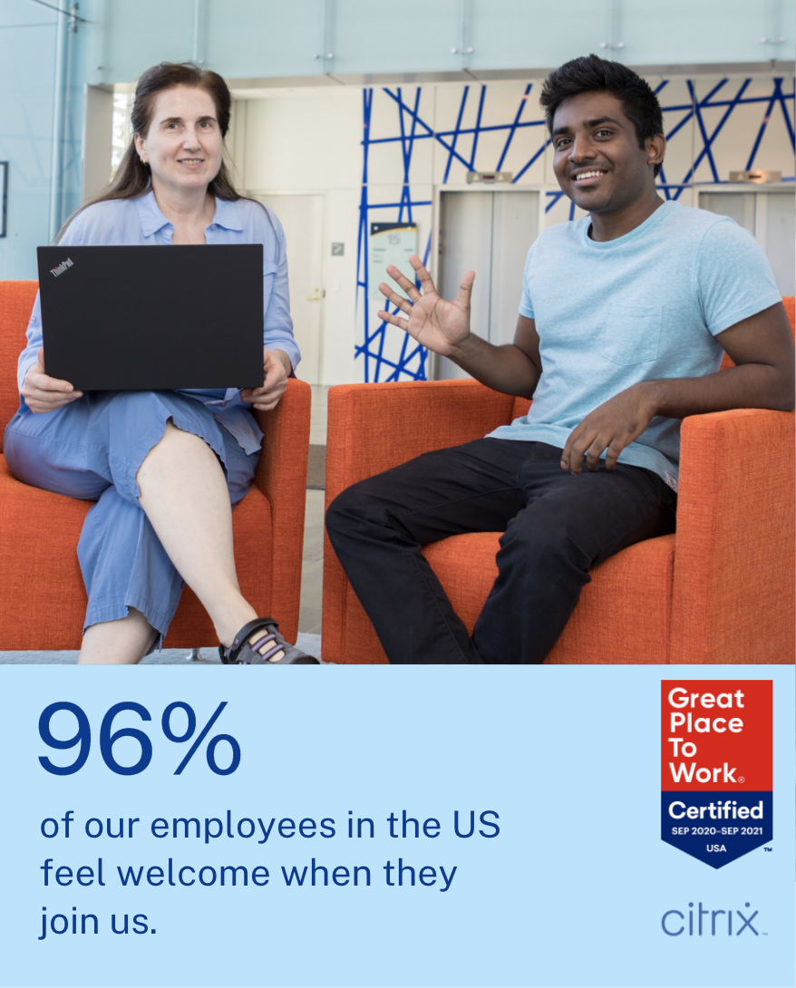 96% of our employees in the US feel welcome when they join us.