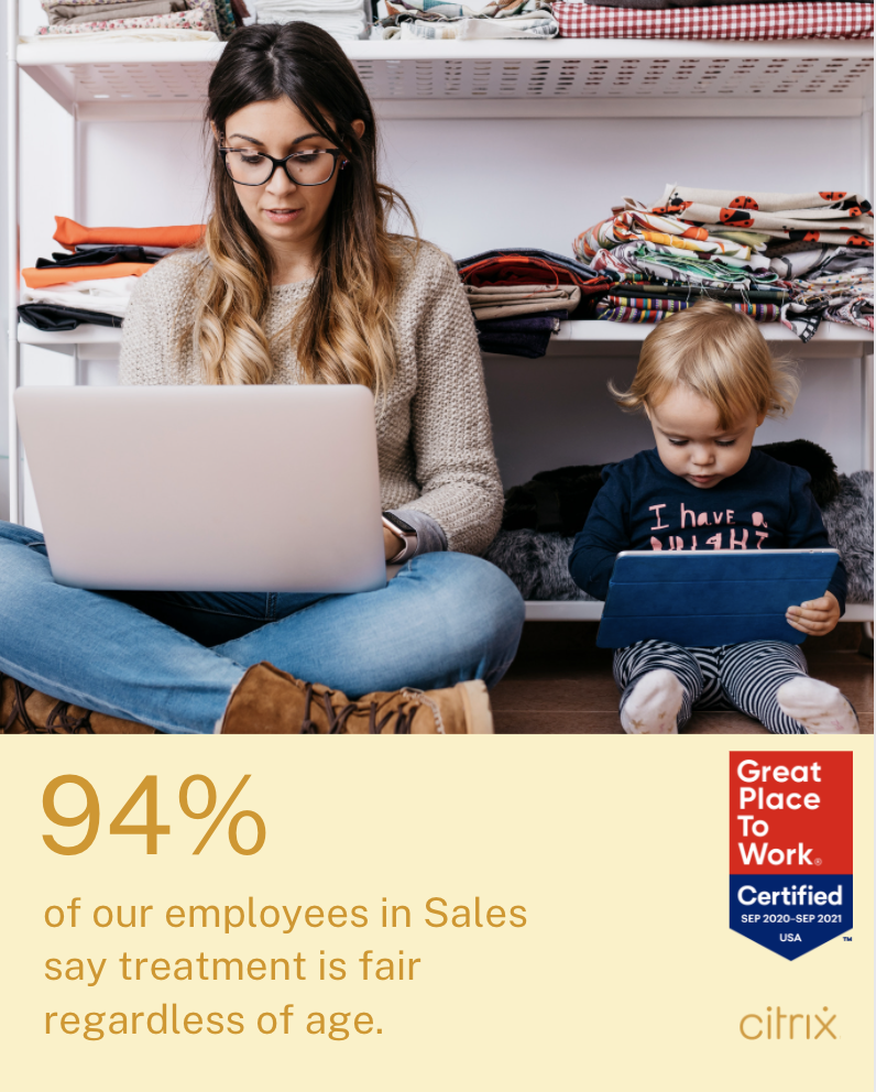 94% of our employees in Sales say treatment is fair regardless of age.