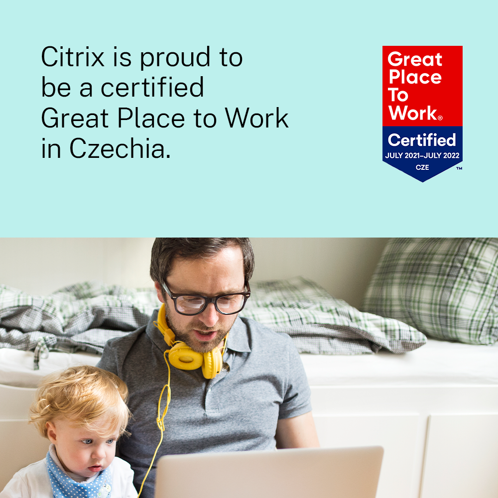 Citrix is proud to be a certified Great Place to Work in Czechia