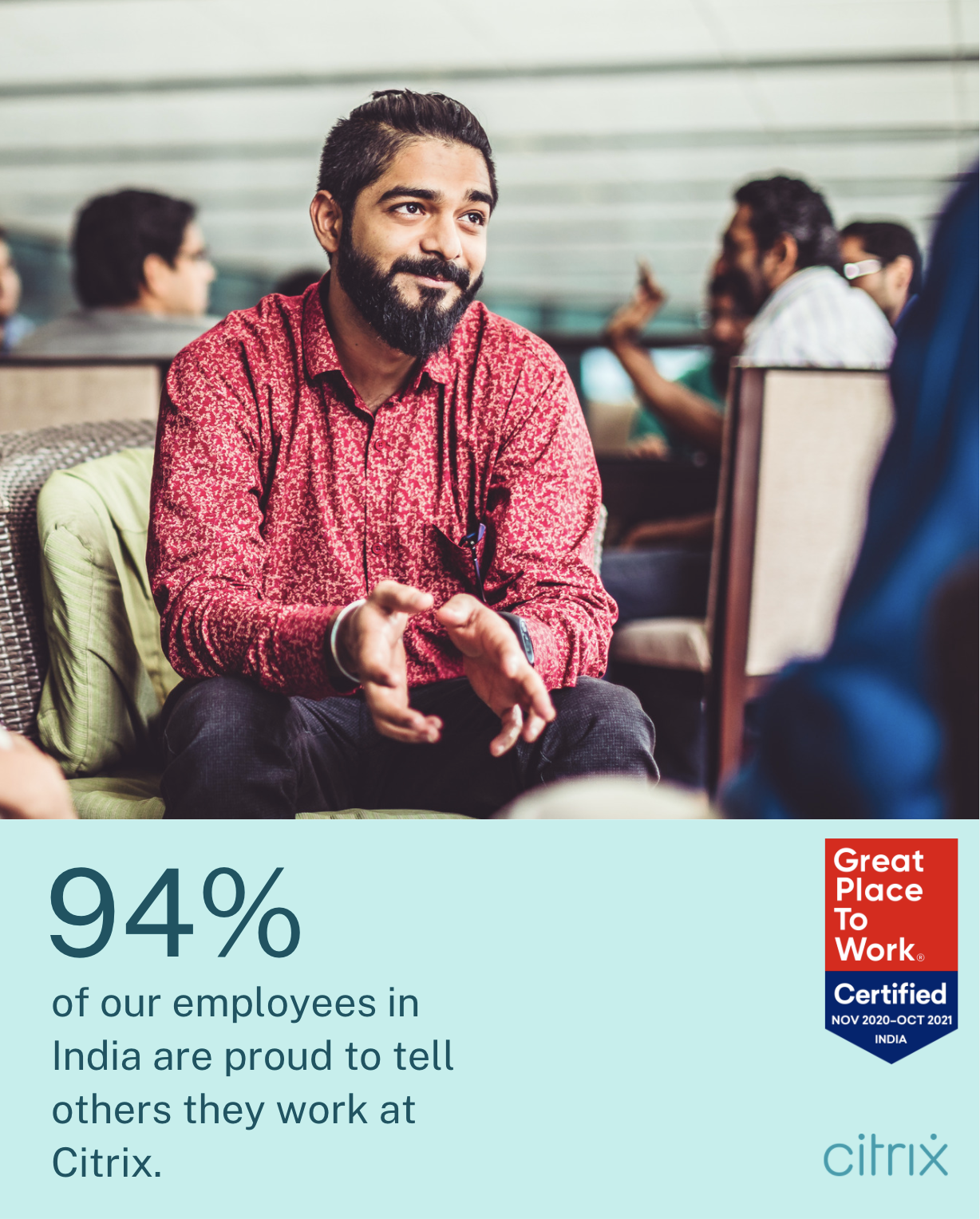 94% of our employees in India are proud to tell others they work at Citrix
