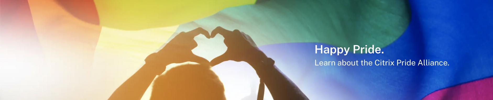 Happy Pride. Learn about the Citrix Pride Alliance.
