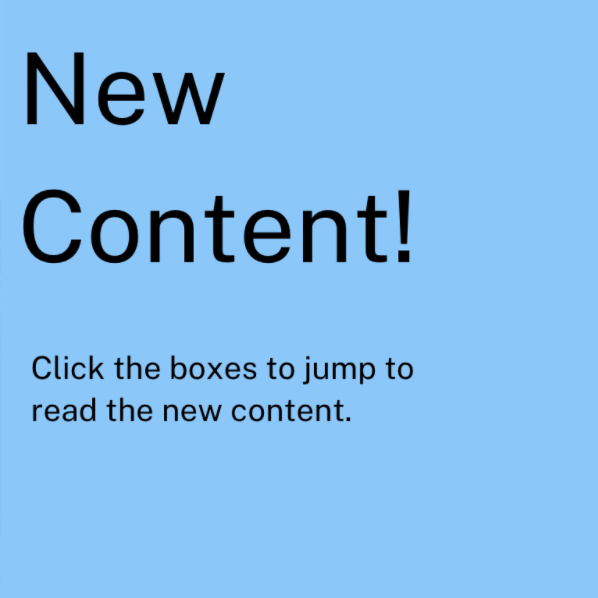 New Content! Click the boxes to jump to read the new content