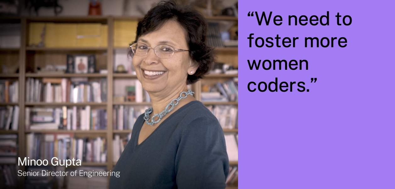 """""""We need to foster more women coders."""""""