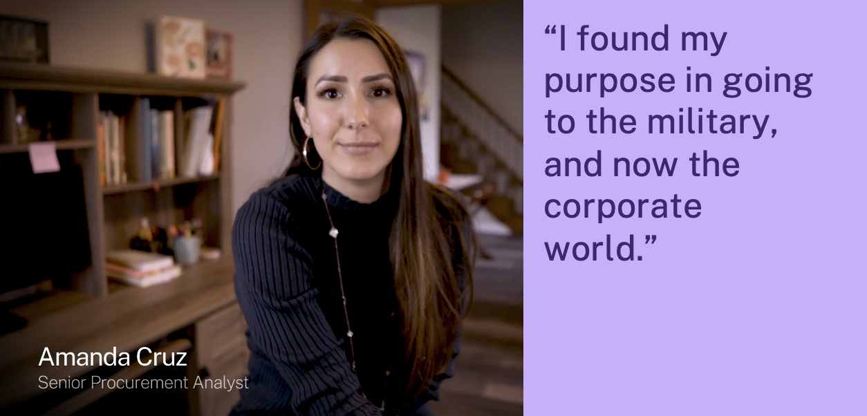"""""""I found my purpose in going to the military, and now the corporate world."""""""