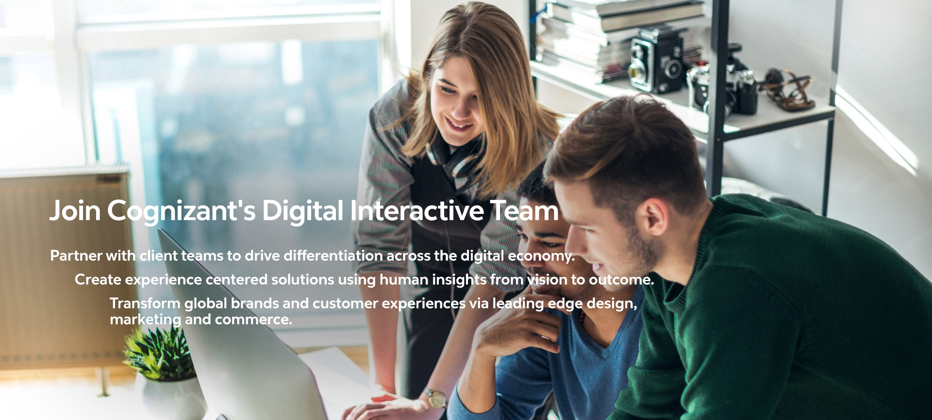 Our digital interactive team works behind the scenes to make your project shine