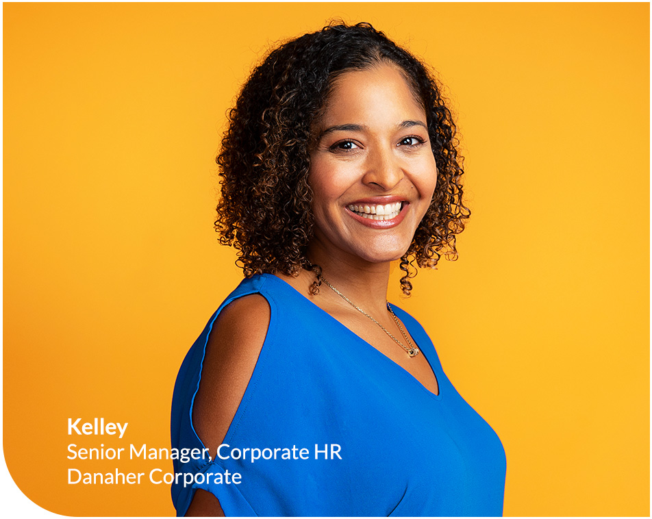 Kelley - Senior Manager, Corporate HR, Danaher Corporate