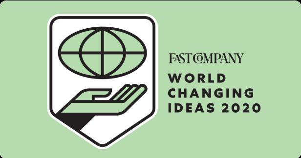 Fast Company World Changing Ideas 2020