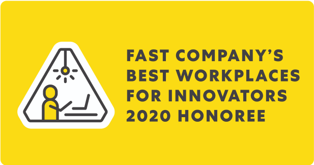 Fast Company's Best Workplaces for Innovators 2020 Honoree