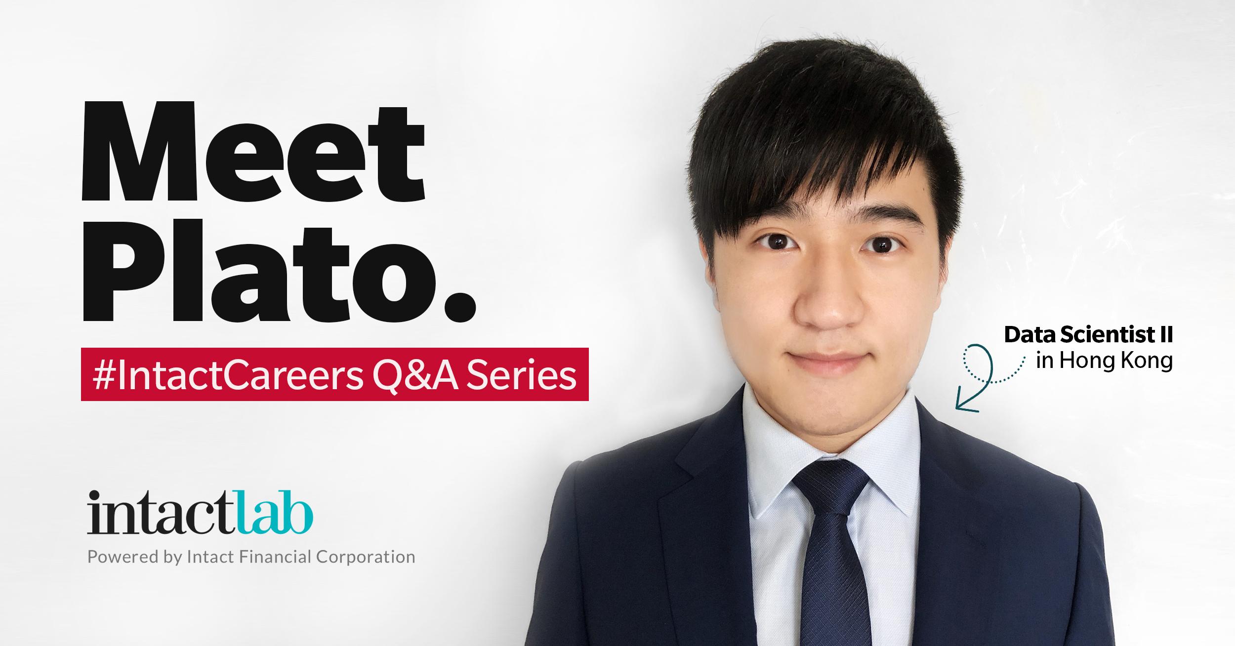 Meet Plato - Intact Lab Hong Kong - Data Scientist