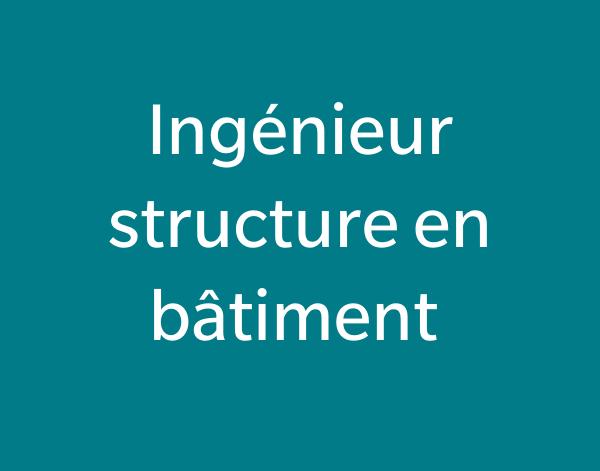 Ingénieur structure en bâtiment