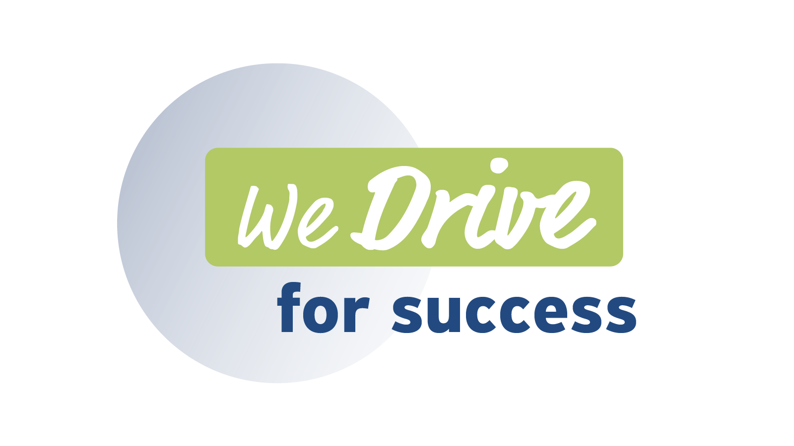 We Drive for Success