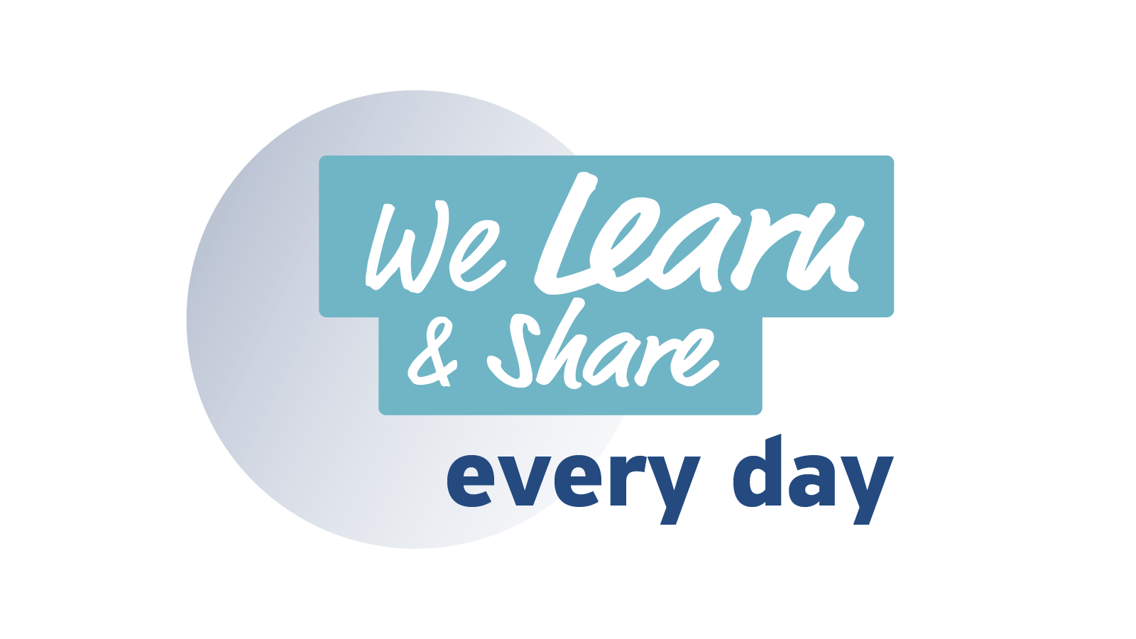 We Learn & Share Every Day