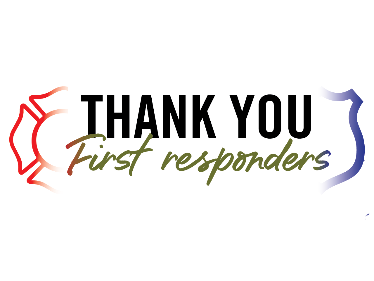 Thank You First responders graphic