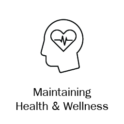 Maintaining Health & Wellness