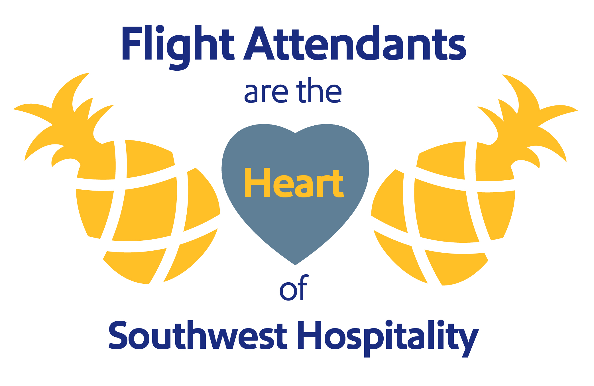 """Image that reads, """"Flight Attendants are the Heart of Southwest Hospitality"""""""