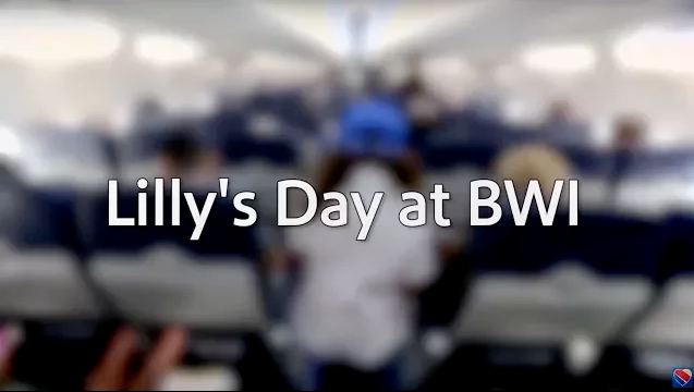 """Image that reads, """"Lilly's Day at BWI"""""""