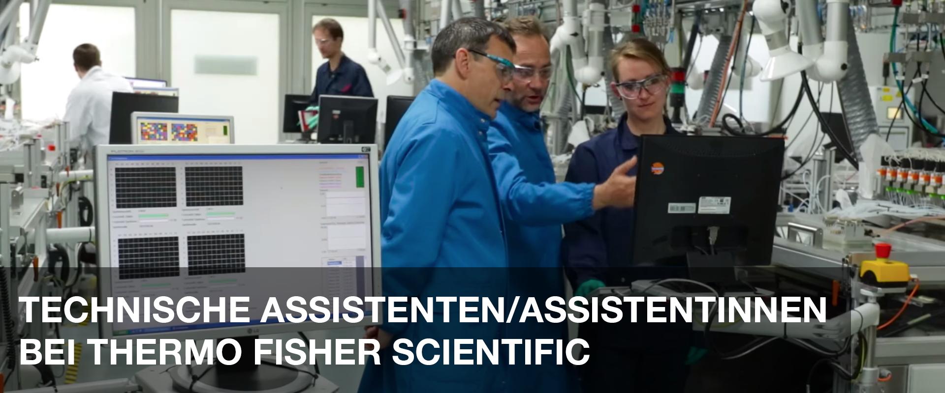 TECHNISCHE ASSISTENTEN/ASSISTENTINNEN BEI THERMO FISHER SCIENTIFIC