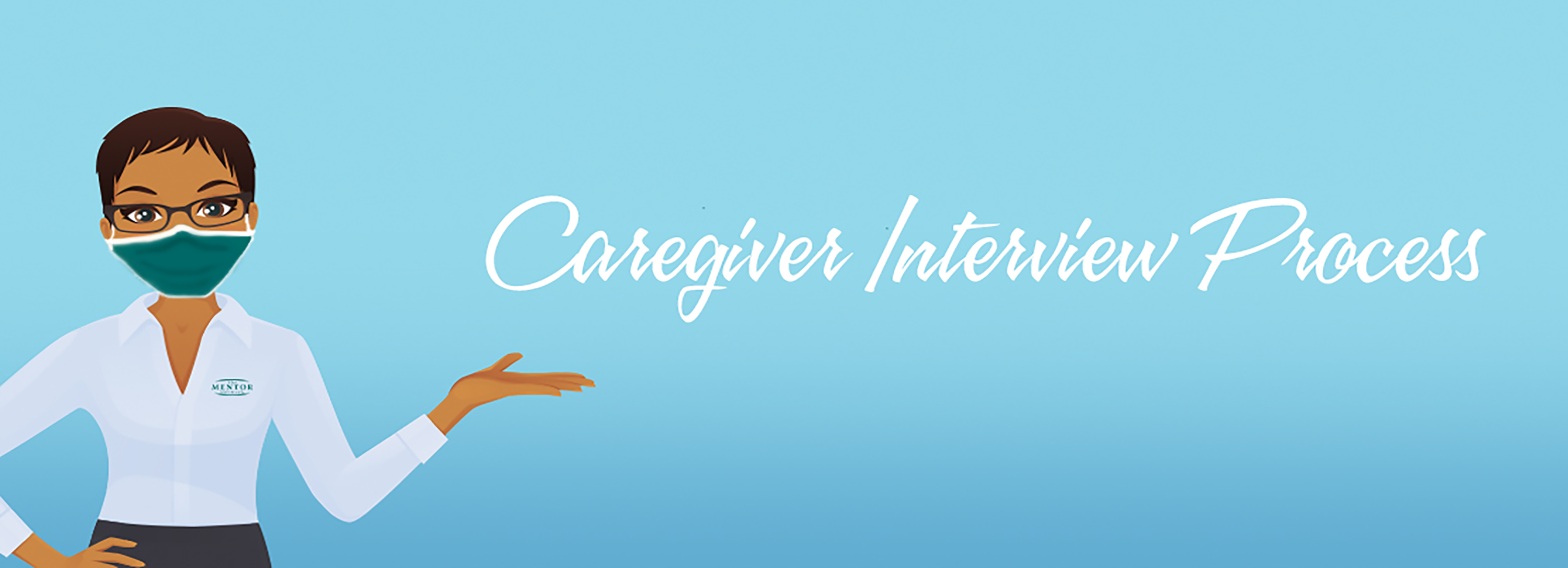 Caregiver Interview Process with Mask