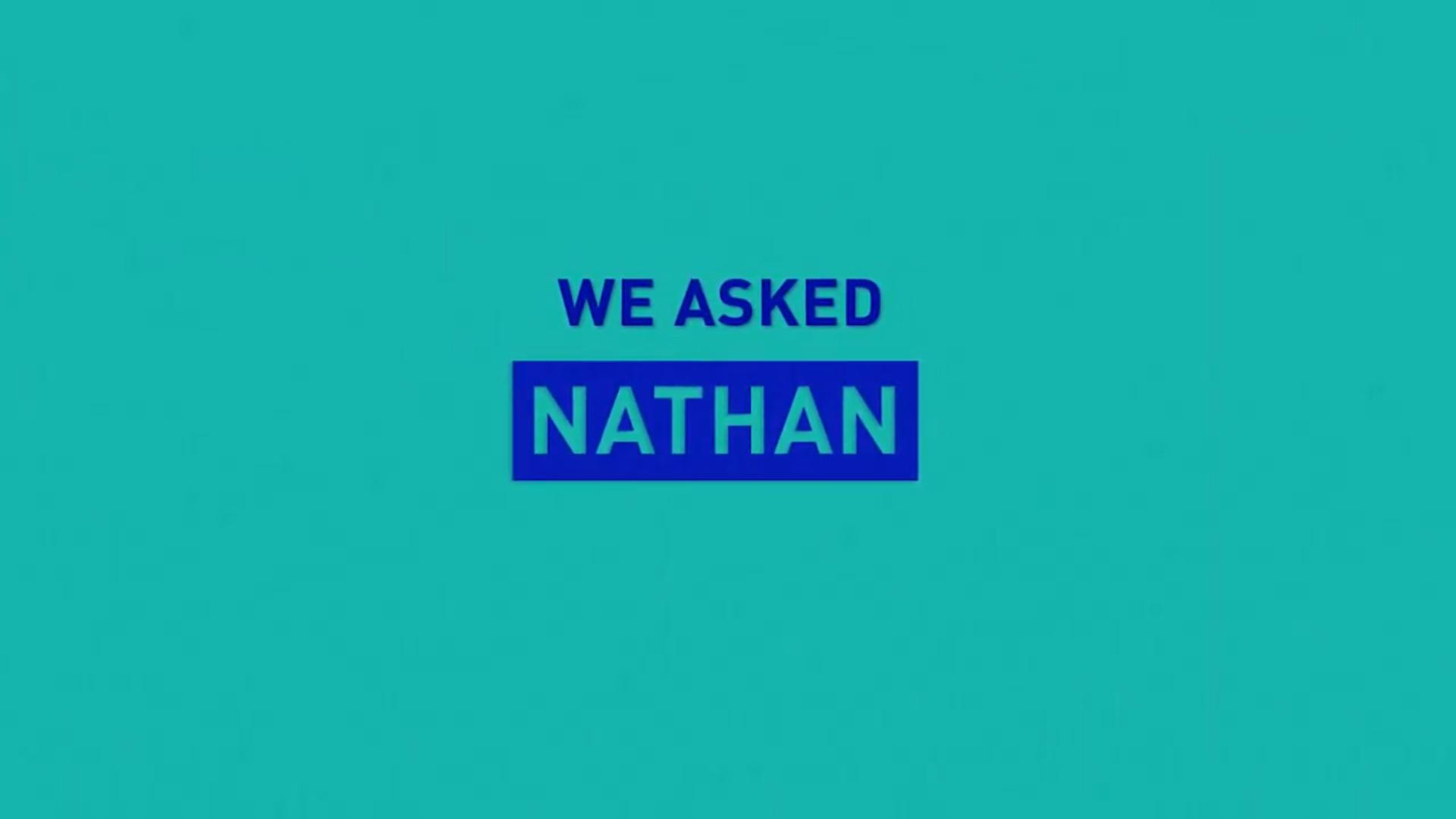 we asked nathan splash image